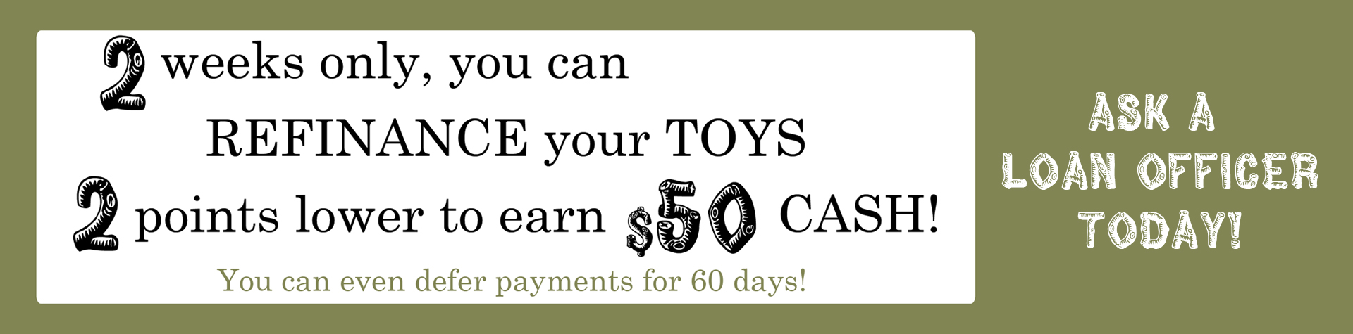 Refinance your Toys!